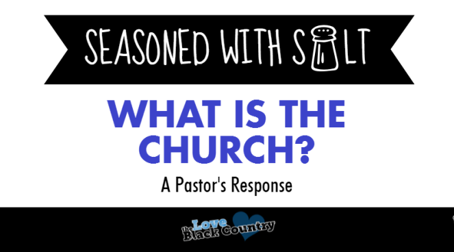 seasoned-with-salt - what is the church